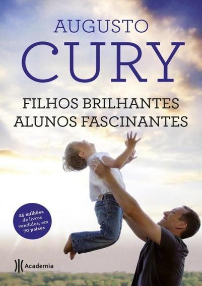 Filhos Brilhantes - Alunos Fascinantes - 2ª Ed