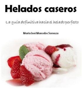 Helados Caseros 3 X 1 - Libro Digital Pdf