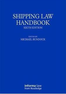 Shipping Law Handbook - Michael Bundock (paperback)