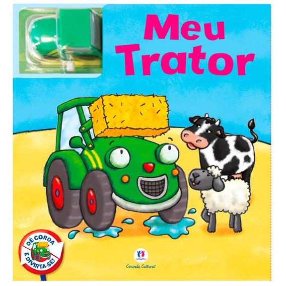 Livro Infantil - Coleção Ler E Brincar - Meu Tratorzinho - C