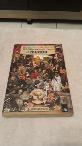 Livro: Guia Politicamente Incorreto, História Do Mundo.