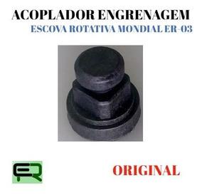 Acoplador Engrenagem Original Escova Rotativa Mondial Er-03