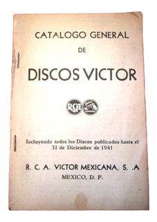 Catálogo General De Discos Víctor. Rca Víctor De 1941