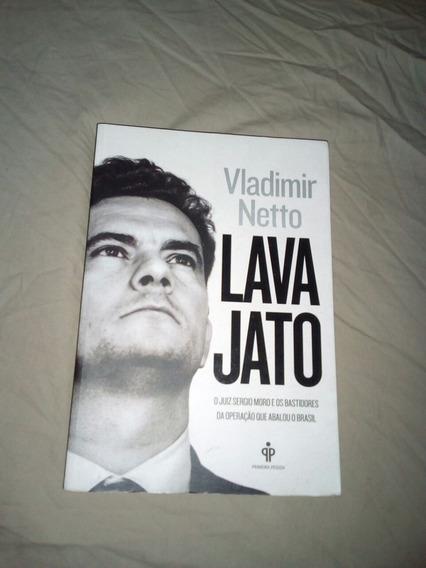 Livro Da Lava Jato De Vladimir Netto.