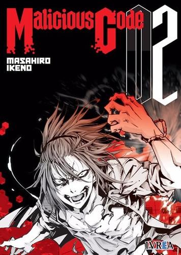 Manga Malicious Code Tomo 02 - Ivrea