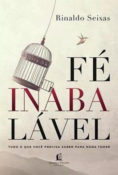 Livro Fé Inabalavel - Rinaldo Seixas