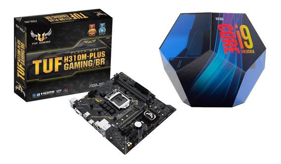 Kit Placa Mae Asus Tuf H310m-plus Gaming/br + Cpu I9-9900k