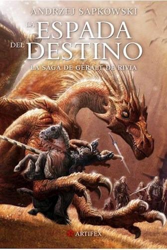 Imagen 1 de 2 de La Espada Del Destino - Geralt De Rivia 2 - Sapkowski
