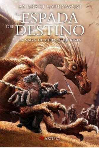 La Espada Del Destino - Geralt De Rivia 2 - Sapkowski