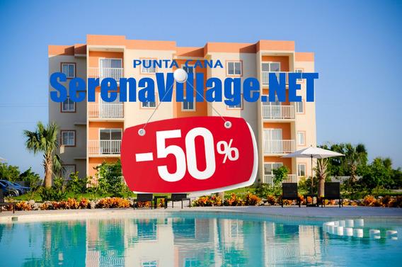 Serena Village Punta Cana $ 30 Dia Solo En Serenavillage.net