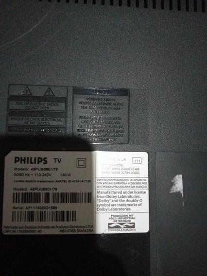 Peças Tv Philips 49- 4kcom Defeito