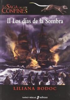 La Saga De Los Confines 2 - Los Dias De La Sombra - Liliana