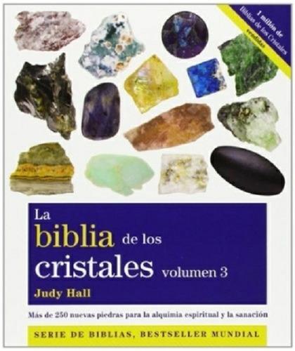 Biblia De Los Cristales - Volumen 3