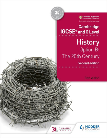 Cambridge Igcse And O Level History: Option B 20th C- 2nd Ed