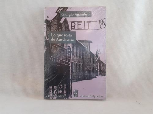 Imagen 1 de 3 de Lo Que Resta De Auschwitz Giorgio Agamben Adriana Hidalgo