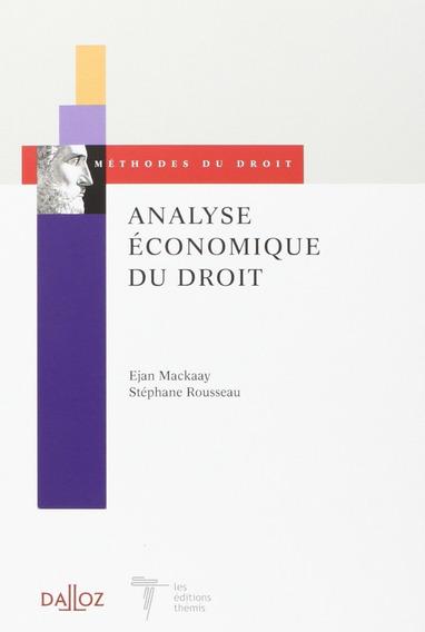 Análise Econômica Do Direito - Ejan Mackaay (em Francês)