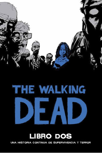 Walking Dead Deluxe Tapa Dura Libro 2, Kirkman, Ovnipress