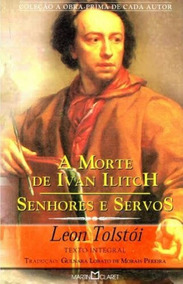 Livro: A Morte De Ivan Ilicht - Leon Tostoi