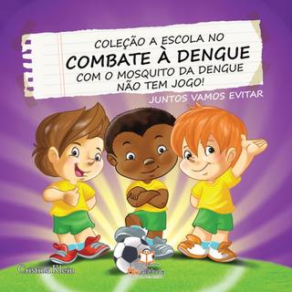 Livro Infantil Com O Mosquito Da Dengue Não Tem Jogo