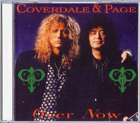Coverdale & Page - Over Now (led Zeppelin, Whitesnake,)