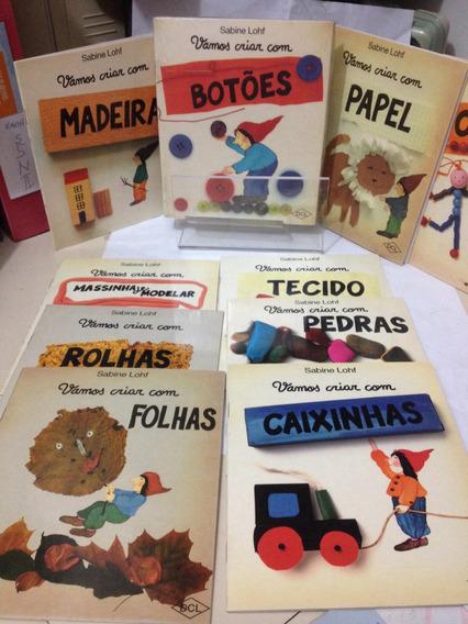 Coleção Vamos Criar Com Sabine Lohf - 10 Livros