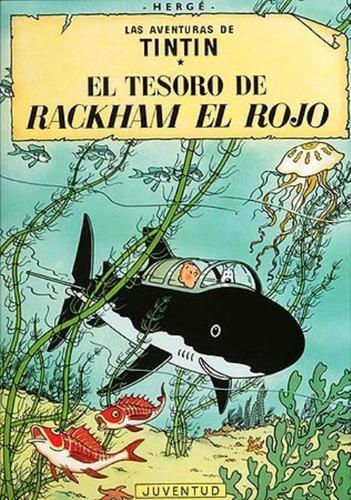 El Tesoro De Rackham El Rojo - Tintín, Hergé, Juventud