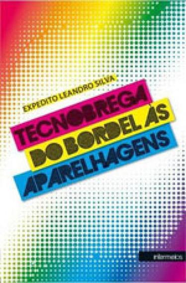 Tecnobrega - Do Bordel As Aparelhagens