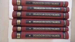 Organización Costos Y Balances, Francisco Cholvis, 6 Tomos