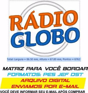 Rádio Globo 8,6x6,7cm * Matriz Formato Pes Jef Dst Xxx Exp