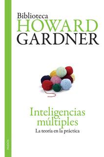 Inteligencias Múltiples Nva Edición De Howard Gardner