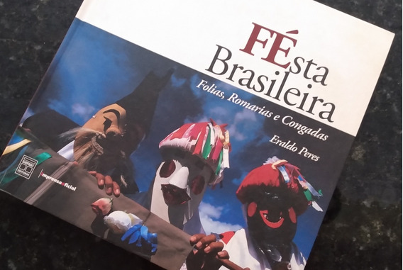 Festa Brasileira - Livro De Eraldo Peres