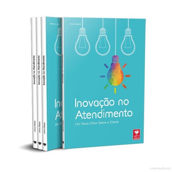 Livro Inovação No Atendimento. Um Novo Olhas Sobre O Cliente