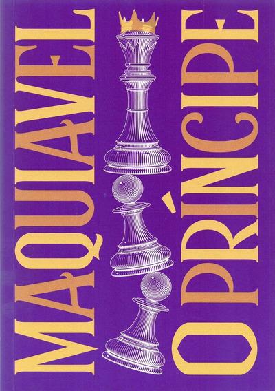 O Príncipe - Nicolau Maquiavel - Livro Novo