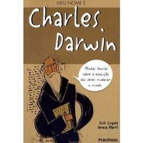 Livro: Meu Nome É Charles Darwin