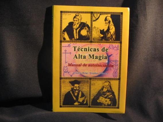 Técnicas De Alta Magia - Em Espanhol - King, Francis E Skinn