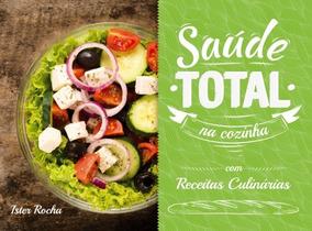 Livro Saúde Total Na Cozinha Novo!