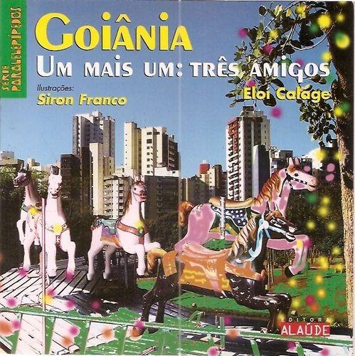 Goiânia: Um Mais Um: Três Amigos Franco, Siron / Cl