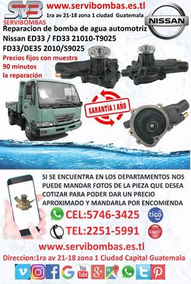 Reparación De Bomba De Agua Nissan Ud Ed33,fd33 Guatemala