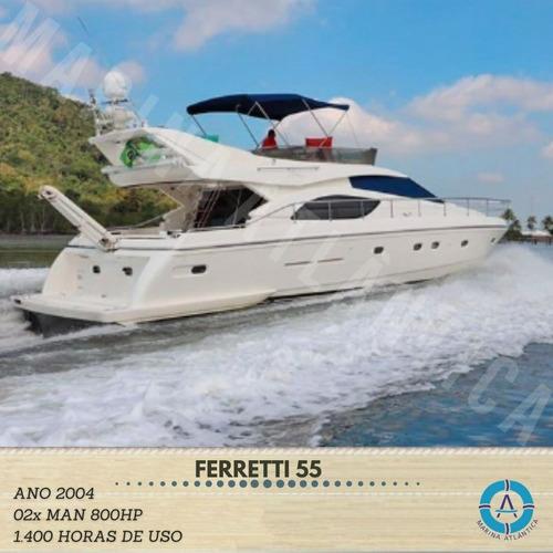 Ferretti 55, Ano 2004.02x Man 800hp - Marina Atlântica.