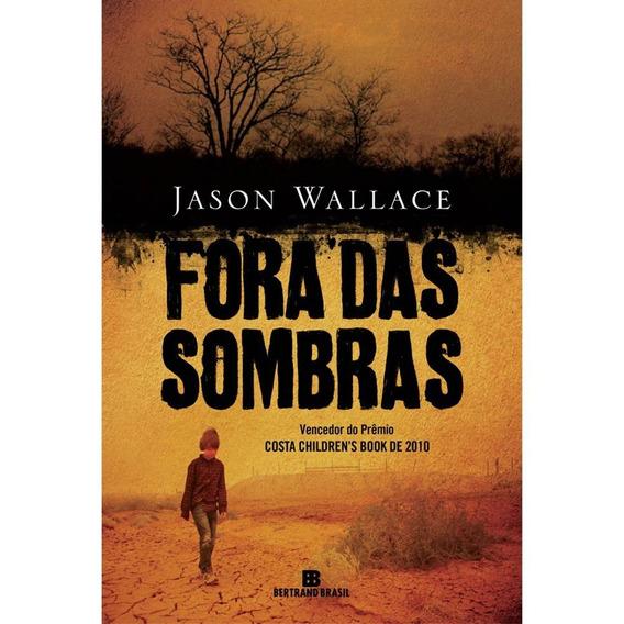Livro - Fora Das Sombras