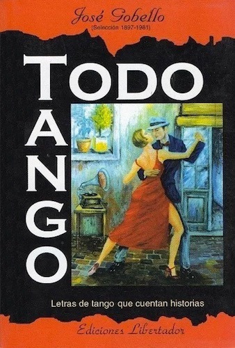 Todo Tango - José Gobello