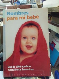 Nombres Para Mi Bebe, Mas De 2000 Femenino Y Masculino