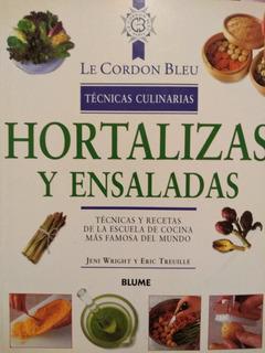 Hortalizas Y Ensaladas - Le Cordon Bleu - Blume.- Nuevo!!!