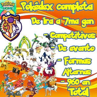 Pokemon Home Pokedex Completa Competitiva Gen 1-7 / 960 Poke