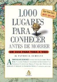 Livro 1000 Lugares Para Conhecer Antes De Morrer