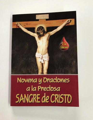 Novena A La Sangre De Cristo Con Oraciones De Protección