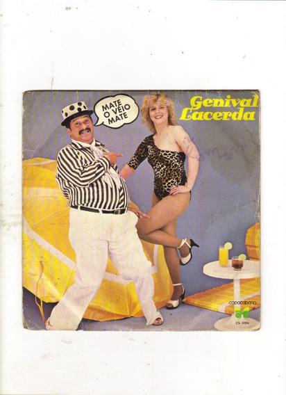 Lp Compacto Genival Lacerda - Mate O Véio Mate 1983, Vinil