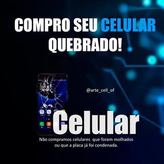 Compro Seu Celular QuebradoTela Trincada Não CarregaEtc...