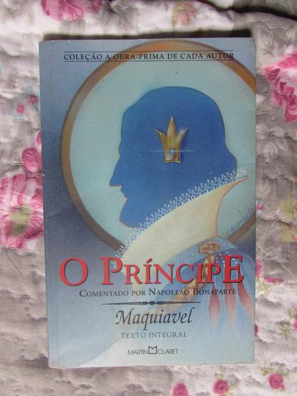 O Príncipe - Maquiavel (texto Integral)