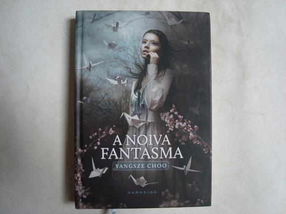 Livro A Noiva Fantasma - Yangsze Choo (usado)
